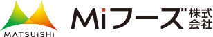 Miフーズ株式会社